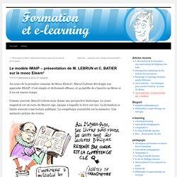 Le modèle IMAIP – présentation de M. LEBRUN et C. BATIER sur le mooc Elearn²