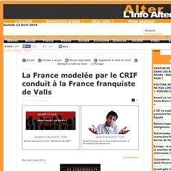 La France modelée par le CRIF conduit à la France franquiste de Valls