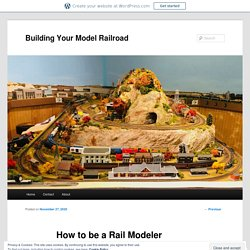 How to be a Rail Modeler