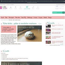 Tuto kids : pâte à modeler maison - Loisirs créatifs