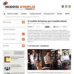 12 modèles de bureaux pour travailler debout
