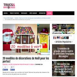 20 modèles de décorations de Noël pour les portes! - Cuisine - Des trucs et des astuces pour vous faciliter la vie dans la cuisine