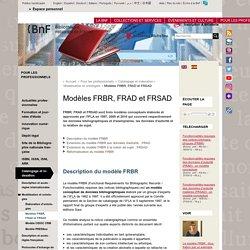 Modèles FRBR, FRAD et FRSAD (page web BNF)