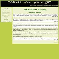 Modèles et modélisation en SVT : Qu'est_ce qu'un modèle ?