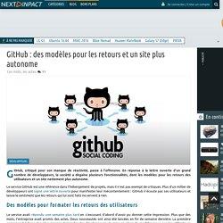 GitHub : des modèles pour les retours et un site plus autonome