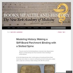 Modeling History: Making a Stiff-Board Parchment Binding with a Slotted Spine