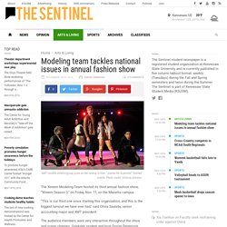Modeling team tackles national issues in annual fashion show – The Sentinel