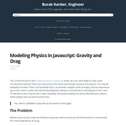Modeling Physics in Javascript: Gravity and Drag