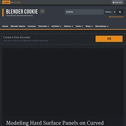 Modeling Hard Surface Panels on Curved Surfaces
