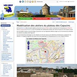 Modélisation des ateliers du plateau des Capucins