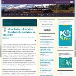Modélisation : des cadres d'analyses du numérique en éducation