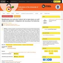UNIVERSITE DE LORRAINE 06/09/11 Mémoire en ligne : Modélisation du cycle de l'oïdium de la vigne dans un outil d'aide à la décision