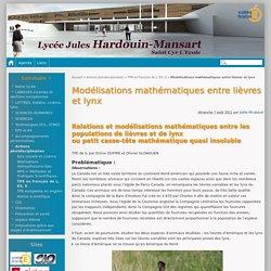 Modélisations mathématiques entre lièvres et lynx - Lycée Jules-Hardouin Mansart de Saint Cyr L'Ecole