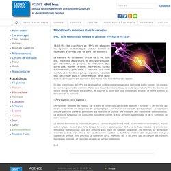 Modéliser la mémoire dans le cerveau - EPFL - Ecole Polytechnique Fédérale de Lausanne