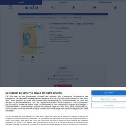 Le modélisme de mode. Volume 1, Coupe à plat, les bases - Teresa Gilewska - Librairie Mollat Bordeaux