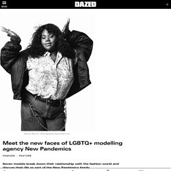 Meet the new faces of LGBTQ+ modelling agency New Pandemics