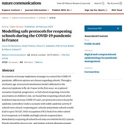Modelling safe protocols for reopening schools during the COVID-19 pandemic in France / Nature Communications, february 2021