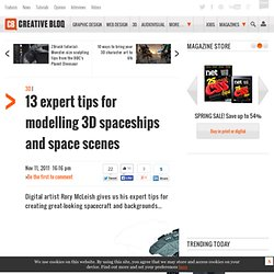 12 expert tips for modelling 3D spaceships and space scenes