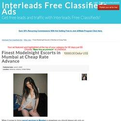 Finest Modelnight Escorts in Mumbai at Cheap Rate Advance - Interleads Free Classifieds Ads