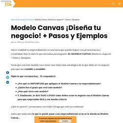 Modelo Canvas ¡Diseña tu negocio! + Pasos y Ejemplos
