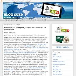 El modelo 1: 1 en España ¿Adiós a la Escuela 2.0? Un globo sonda - Aurora