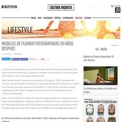 Modelos de Playboy fotografiadas 50 años después - Cultura Inquieta