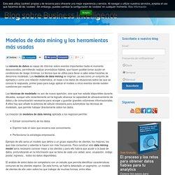 Modelos de data mining y las herramientas más usadas