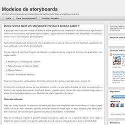 Modelos de storyboards: Dicas: Como fazer um storyboard ? O que é preciso saber ?