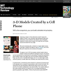 3-D Models Created by a Cell Phone