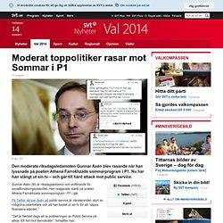 Moderat toppolitiker rasar mot Sommar i P1