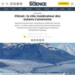 Climat: le rôle modérateur des océans s'amenuise