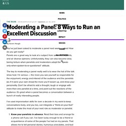 Moderating a Panel: 8 Ways to Run an Excellent Discussion