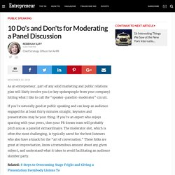 10 Do's and Don'ts for Moderating a Panel Discussion