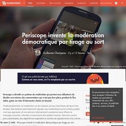 Periscope invente la modération démocratique par tirage au sort - Tech