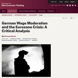 German Wage Moderation and the Eurozone Crisis: A Critical Analysis