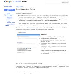 How Moderator Works - Google Moderator Help Center