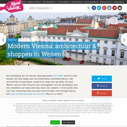 Modern Vienna: architectuur & shoppen in Wenen