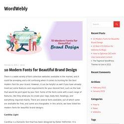 10 Modern Fonts for Beautiful Brand Design – WordWebly