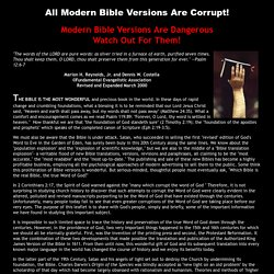All Modern Bible Versions Are Corrupt!