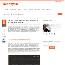 10 IE CSS3 and HTML5 Modern Browser Mimics