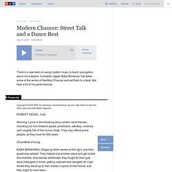 Modern Chaucer: Street Talk and a Dance Beat