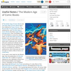 The Modern Age of Comic Books / Useful Notes