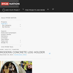 Modern Concrete Log Holder - RYOBI Nation Projects