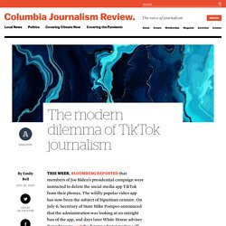 The modern dilemma of TikTok journalism