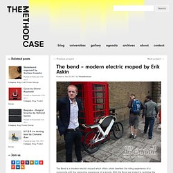 The Bend - Modern electric Moped - Erik Askin : The Method Case