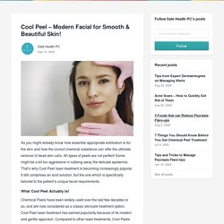 Cool Peel – Modern Facial for Smooth & Beautiful Skin! - Safe Health PC