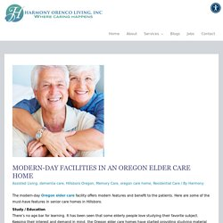 Modern-Day Facilities in an Oregon Elder Care Home