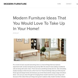 Modern Furniture Ideas That You Would Love To Take Up In Your Home!