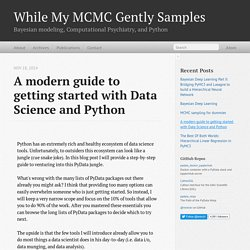 A modern guide to getting started with Data Science and Python