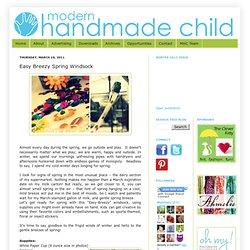 Modern Handmade Child: Easy Breezy Spring Windsock